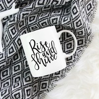 Rise and Shine Mug, Farmhouse Mugs, Lettering Mug, Farmhouse Decor, Rooster Mug, Wedding Brunch Mug, Coffee Mug, Sharpie Mug, Willow Mugs