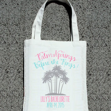 Palm Springs Before the Rings Custom Bachelorette Party Totes- Wedding Welcome Tote Bag