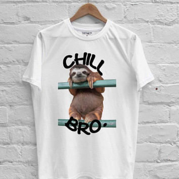 Chill Bro sloth T-shirt Men, Women, Youth and Toddler