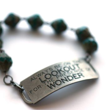 Always be on the lookout for presence of wonder quote bracelet // Perfect Motivational Gift for Her