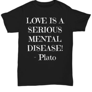Love Is A Disease - Plato - WL