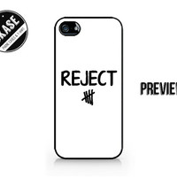 REJECT - 5SOS - 5 Seconds of Summer - Available for iPhone 4 / 4S / 5 / 5C / 5S / Samsung Galaxy S3 / S4 / S5 - 470
