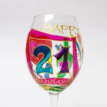 21st, or Any Age Birthday Wine Glass. Hand Painted. Personalized Wine Glass.