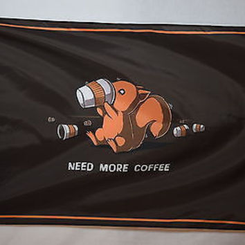 Need More Coffee Shop Joke Dorm Garage Basement Flag 3x5