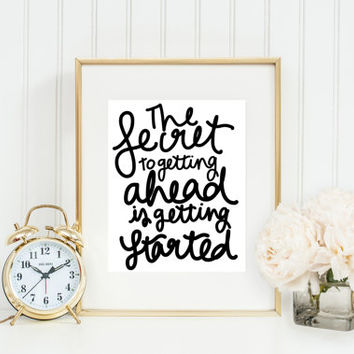 """Hand lettered """"The Secret To Getting Ahead Is Getting Started"""" quote typography posters, home decor, prints and posters, hand illustration"""
