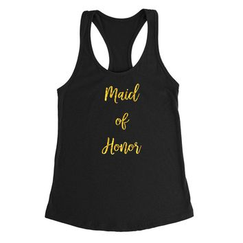 Maid of honor tank top, matron of honor tank, bachelorette party Ladies Racerback Tank Top