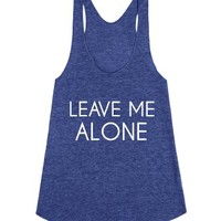 Leave Me Alone-Female Tri Indigo Tank