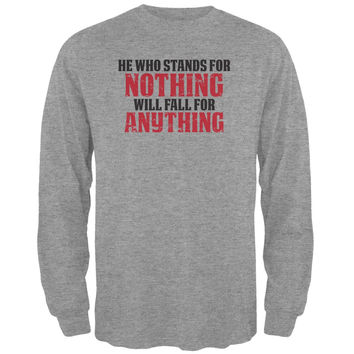 He Who Stands For Nothing Heather Grey Adult Long Sleeve T-Shirt