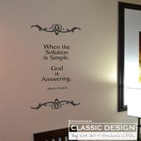 Vinyl Wall Decal - When the Solution is Simple,  God is Answering, Inspirational Albert Einstein Quote