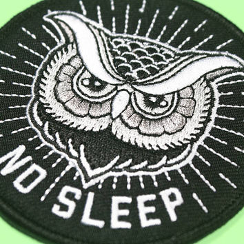Owl Patch - Owl Iron On - Owl Iron On Patch - Owl Patch - No Sleep Iron On Patch - Embroidered Owl Patch - Tattoo Swag - Insomniac Patch -