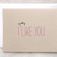 Cute Valentine Card I Like You Card - I (really) Like You (a lot) - Pink or Red Text