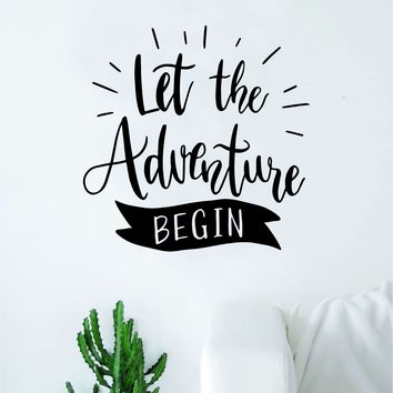 Let the Adventure Begin V2 Quote Wall Decal Sticker Decor Vinyl Art Bedroom Teen Inspirational Boy Girl Travel Wanderlust