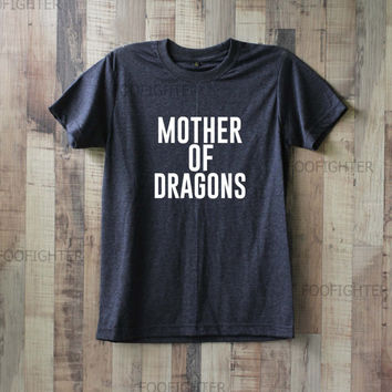 Mother Of Dragons Shirt T Shirt Top Tee Unisex – Size S M L XL XXL
