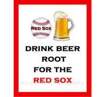 World Series Red Sox Baseball team Fine Art Print, Any Team Available, Boston Red Sox, Drink Beer, Choose color Red Black Blue 8x10 - 11x14