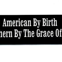Motorcycle Helmet Sticker - American By Birth Southern By The Grace Of God