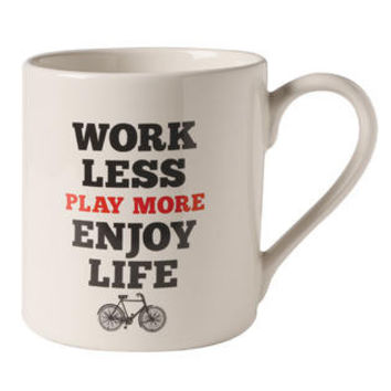 Work More Play Less Enjoy Life Mug
