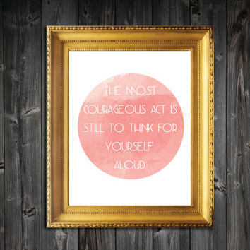 Coco Channel Courageous Quote Art Print - 8x10/11x14/13x19