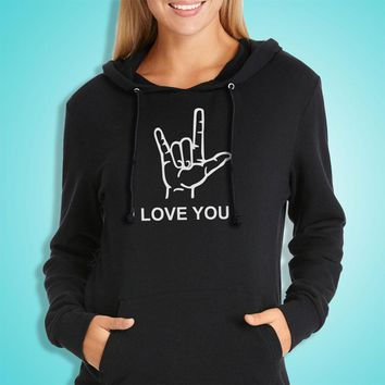 I Love You American Sign Language Valentines Day Women'S Hoodie