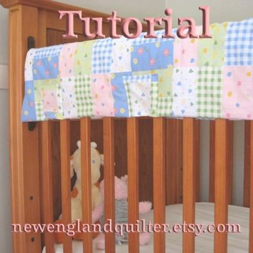 Quilted fabric crib rail guard protector Tutorial TM Instant Download PDF file