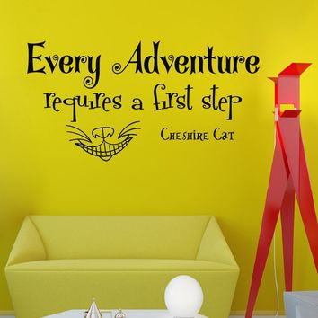 Wall Vinyl Decal Quote Sticker Home Decor Art Mural Every adventure requires a first step Alice in Wonderland Cheshire Cat Z329