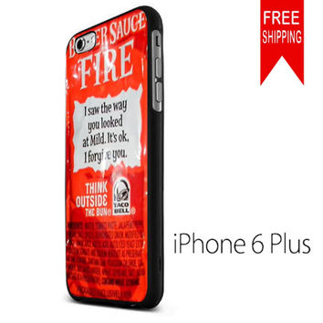 NEW TACO BELL SAUCE FIRE MSH iPhone 6 Plus Case