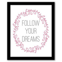 Follow Your Dreams, Pink Decor, Wall Art, Home Decor, Quote Art Print, Living Room, Inspirational Quote, Printable Art, INSTANT DOWNLOAD.