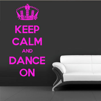 rvz1199 Wall Vinyl Sticker Words Sign Quote Keep Calm Dance on