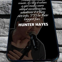 hunter hayes quote for iPhone 4/4s/5/5S/5C/6, Samsung S3/S4/S5 Unique Case *95*