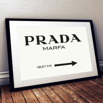 Prada Marfa Print Prada Marfa Art Prada Marfa Decor Gossip Girl Art Fashion Art Fashion Print Bedroom Wall art Prada Sign LANDSKAPE PRINT