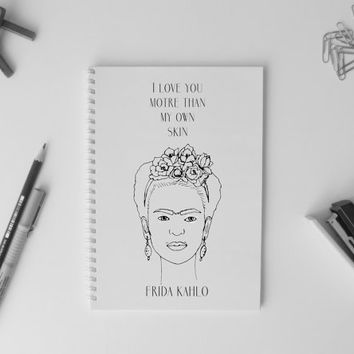 Frida Kahlo print quote small Notebook A5 Simple Diary Planner Sketchbook Girlfriend gift Illustration
