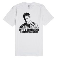 My TV Boyfriend Is Hotter Than Yours (Dean)-Unisex White T-Shirt