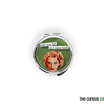 BLACK FRIDAY SALE  -  Compact Mirror Round Pocket Mirror or Makeup Mirror - Sassy Broad Back from Hell Retro Babe