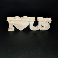 I Love Us Stand Alone Wood Sign Unfinished Style 1 Stk No. ILUS-1-.75-3-UC-SA