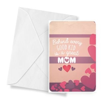 Behind Every Good Kid Is A Great Mom | Mother's Day Jewelry Greeting Cards®
