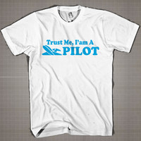 Funny Pilot Gift  Mens and Women T-Shirt Available Color Black And White