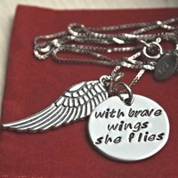 With Brave Wings She Flies Hand Stamped Sterling Silver Charm Necklace