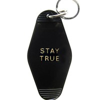 Stay True Keychain