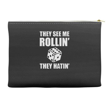 they see me rollin they hatin Accessory Pouches