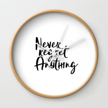 Never Regret Anything, Handlettering Print, Handwriting Print, Inspirational Print, Modern Wall Clock by NikolaJovanovic