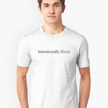 'Intentionally Blank' T-Shirt by Cameron Blenton