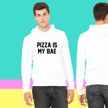 Pizza is my bae sweatshirt hoodie