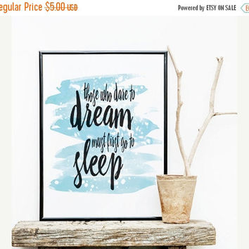 Printable Word Art, Those Who Dare To Dream..., Printable Wisdom, Watercolor Print, Scandinavian Poster, Instant Download Printable Art