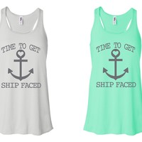 Time To Get Ship Faced - Bachelorette party tank tops | Cruise Tank Tops Various Colors and Sizes