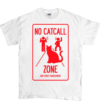 No Catcall Zone - Unisex T-Shirt