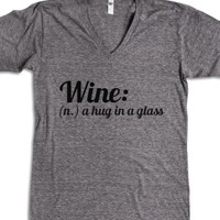Wine: A Hug in a Glass-Unisex Athletic Grey T-Shirt