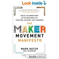 The Maker Movement Manifesto: Rules for Innovation in the New World of Crafters, Hackers, and Tinkerers: Rules for Innovation in the New World of Crafters, Hackers, and Tinkerers DIGITAL AUDIO