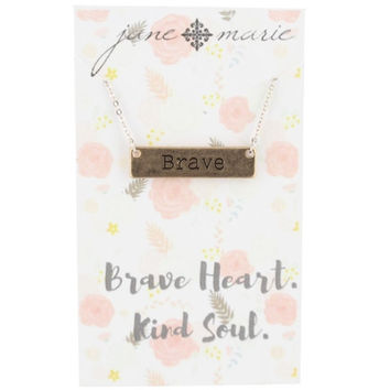 Silver Chain with Gold Stamped BRAVE Necklace by Jane Marie