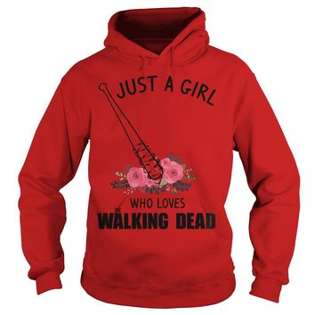 Just a girl who loves The Walking Dead shirt Hoodie