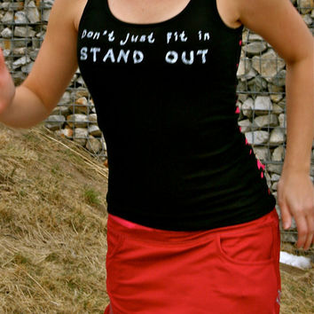 Don't Just Fit In STAND OUT done in vintage by showyourstrength