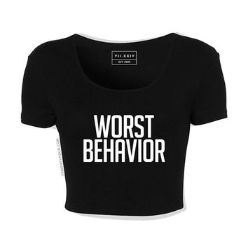 Worst Behavior Crop Top - DTG Screenprint - Women's - Custom